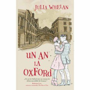JULIA WHELAN Un an la Oxford